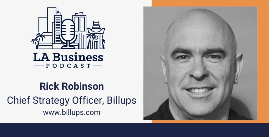 Rick Robinson LA Business podcast