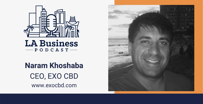 Naram Khoshaba LA Business Podcast