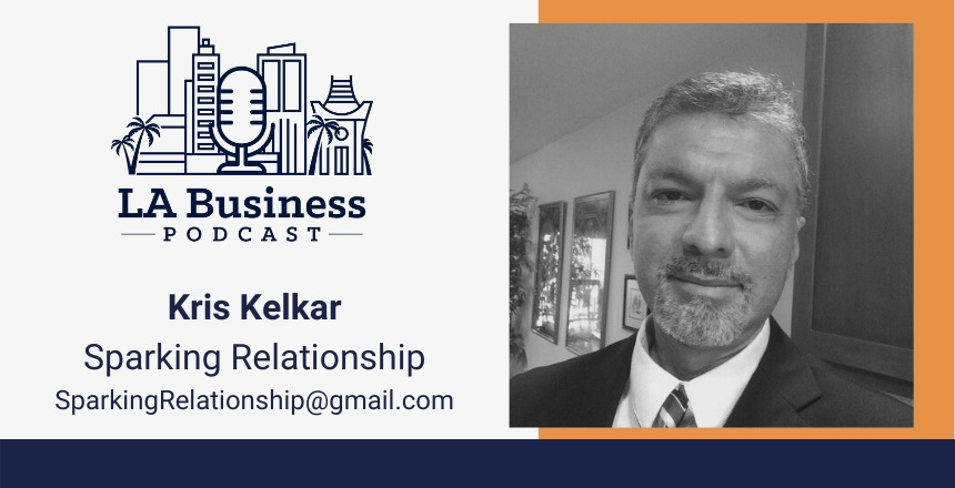 LA Business Podcast Kris Kelter