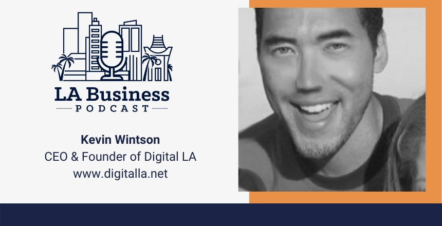 Kevin Winston, LA Business Podcast