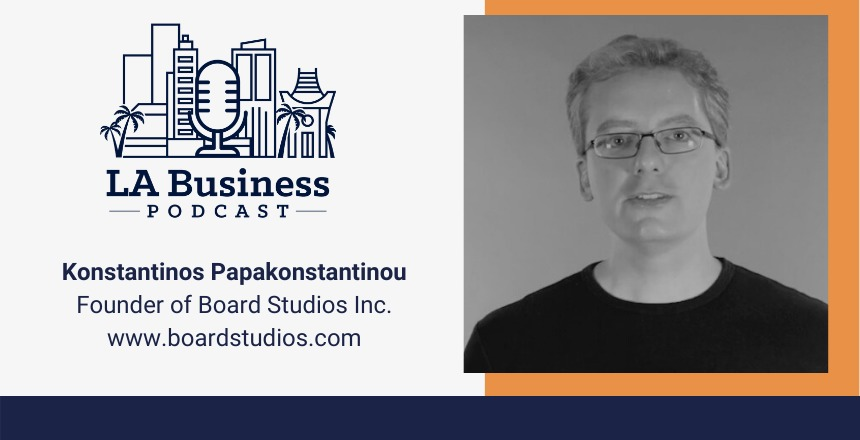 Konstantinos Papakonstantinou LA Business Podcast