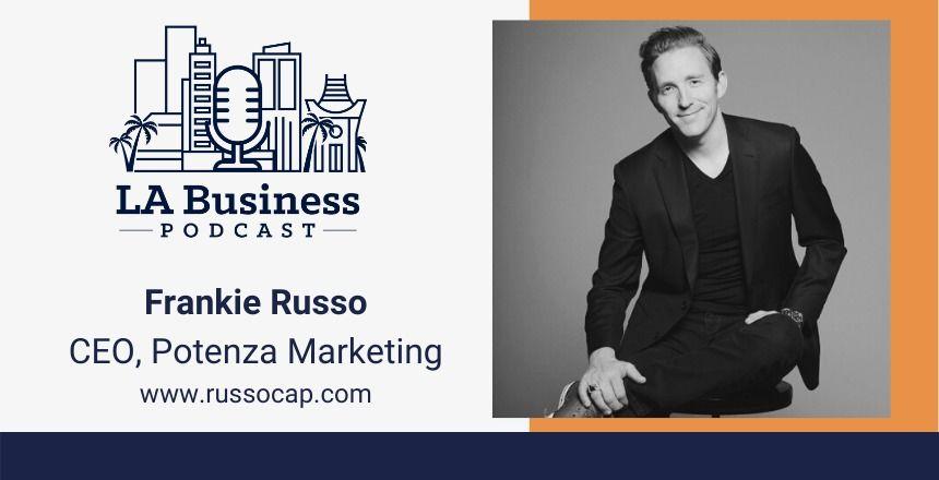 LA_Business_Podcast_16_Frankie_Russo