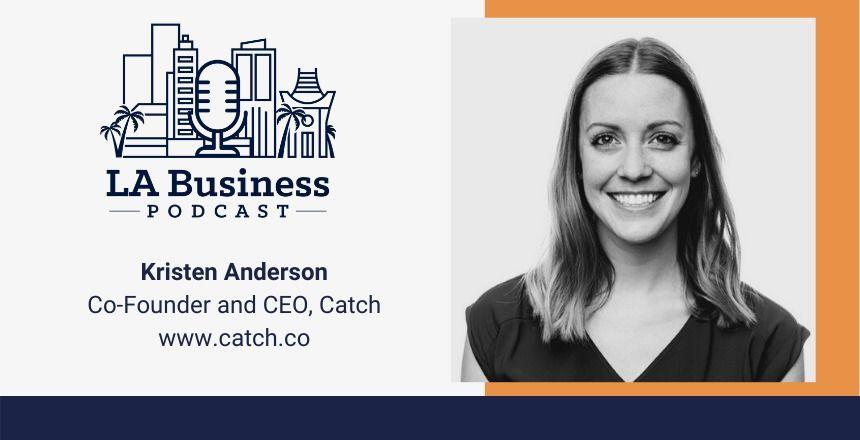 LA_Business_Podcast_19_Kristen_Anderson